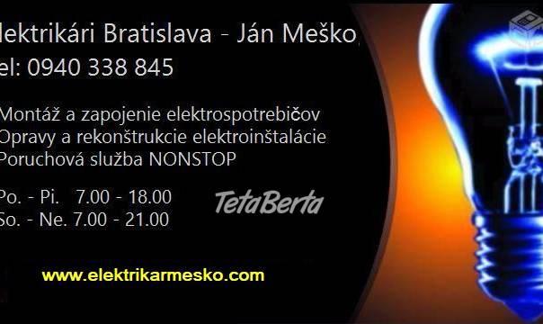 Elektrikár Bratislava - 24hodín denne., foto 1 Hobby, voľný čas, Ostatné | Tetaberta.sk - bazár, inzercia zadarmo