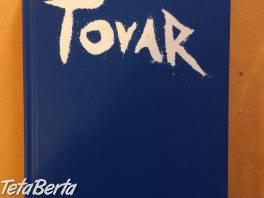 Predám knihu Tovar od Tatiany Melasovej  , Hobby, voľný čas, Film, hudba a knihy  | Tetaberta.sk - bazár, inzercia zadarmo