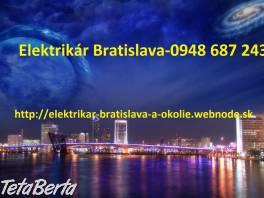 Elektrikár Bratislava a okolie-NONSTOP , Hobby, voľný čas, Ostatné    Tetaberta.sk - bazár, inzercia zadarmo