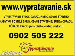 Vypratávanie bytov, búracie práce Bratislava.