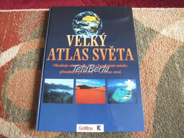 Predám Veľký atlas sveta., foto 1 Hobby, voľný čas, Film, hudba a knihy | Tetaberta.sk - bazár, inzercia zadarmo