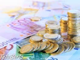 Rýchla a spoľahlivá pôžička do 48 hodín , Hobby, voľný čas, Udalosti a predstavenia  | Tetaberta.sk - bazár, inzercia zadarmo