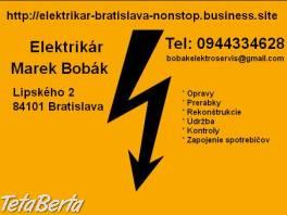 Elektrikár Bratislava + okolie 24/7 , Dom a záhrada, Opravári a inštalatéri  | Tetaberta.sk - bazár, inzercia zadarmo