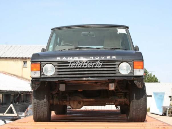 Land Rover Range Rover Land Rover Range Rover Classic rozprodám na díly, foto 1 Auto-moto | Tetaberta.sk - bazár, inzercia zadarmo