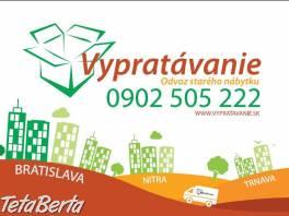 Vypratavanie Bratislava  , Obchod a služby, Ostatné  | Tetaberta.sk - bazár, inzercia zadarmo