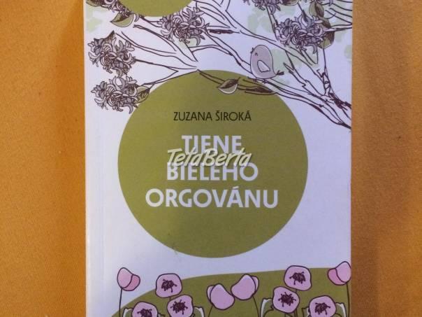 Predám knihu Tiene Bieleho orgovánu , foto 1 Hobby, voľný čas, Film, hudba a knihy | Tetaberta.sk - bazár, inzercia zadarmo