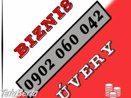 Potrebuješ BIZNIS úver? , Obchod a služby, Financie  | Tetaberta.sk - bazár, inzercia zadarmo