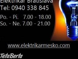 Elektrikár Bratislava 24/7 , Hobby, voľný čas, Ostatné  | Tetaberta.sk - bazár, inzercia zadarmo